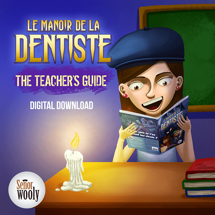 Manoir de La Dentiste Teacher's Guide